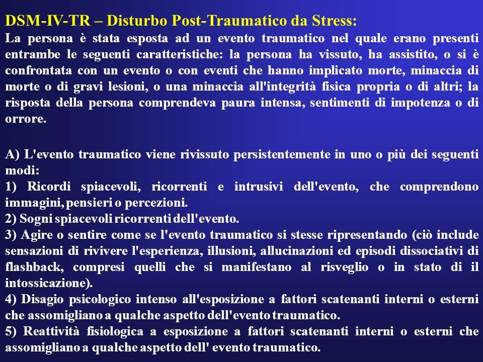 DSM-IV-TR – Disturbo Post-Traumatico da Stress: