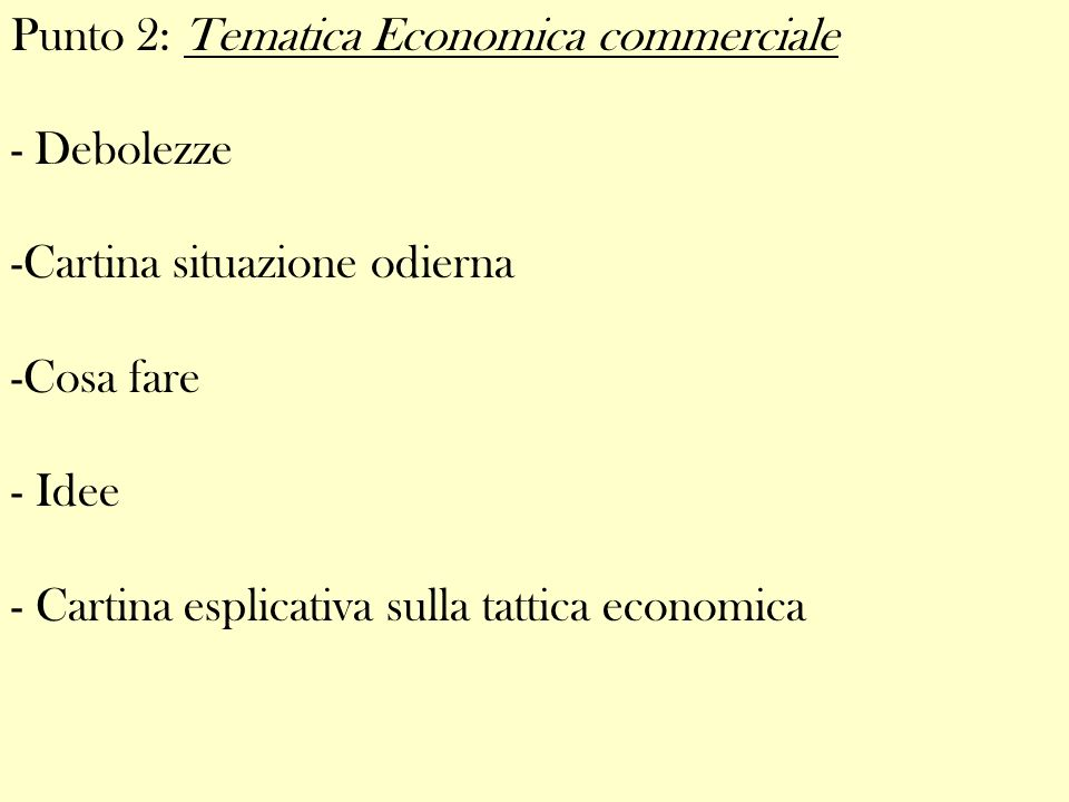 Punto 2: Tematica Economica commerciale
