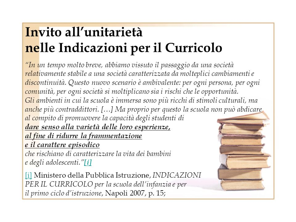 Invito all'unitarietà nelle Indicazioni per il Curricolo