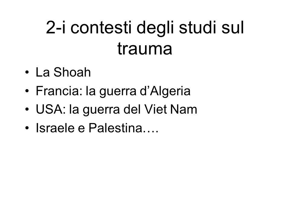 2-i contesti degli studi sul trauma