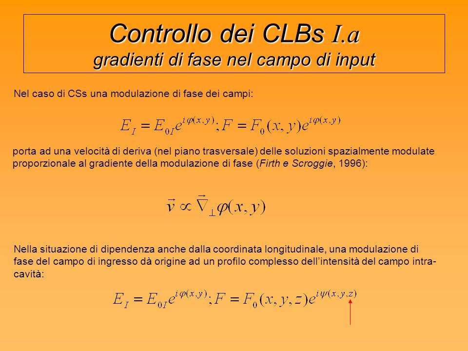 Controllo dei CLBs I.a gradienti di fase nel campo di input