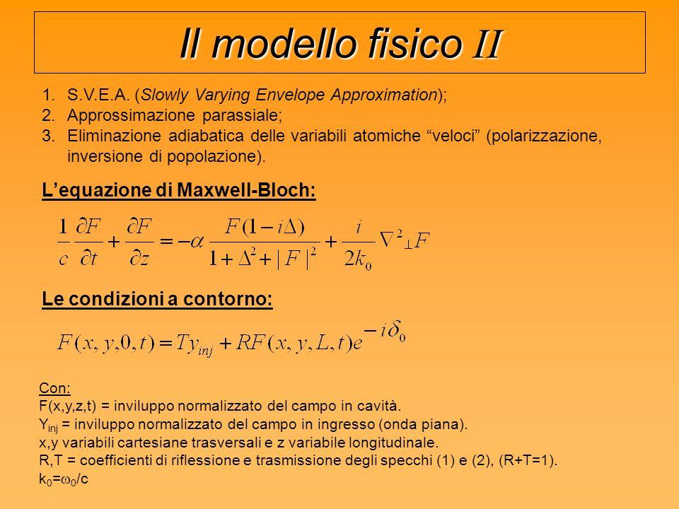 Il modello fisico II L'equazione di Maxwell-Bloch: