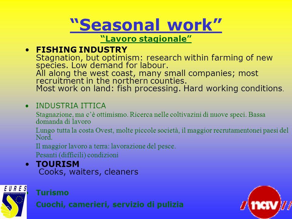 Seasonal work Lavoro stagionale