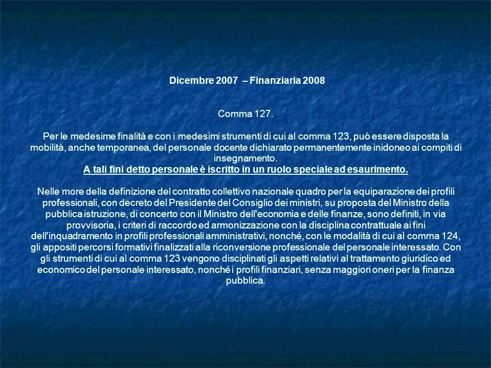 Dicembre 2007 – Finanziaria 2008 Comma 127