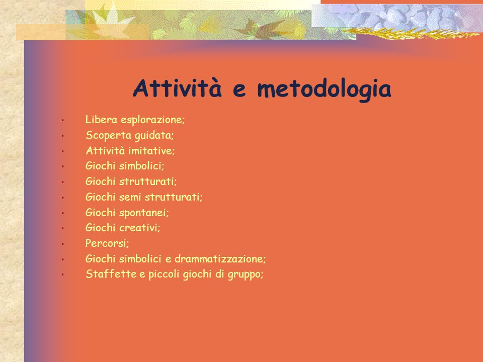 Attività e metodologia