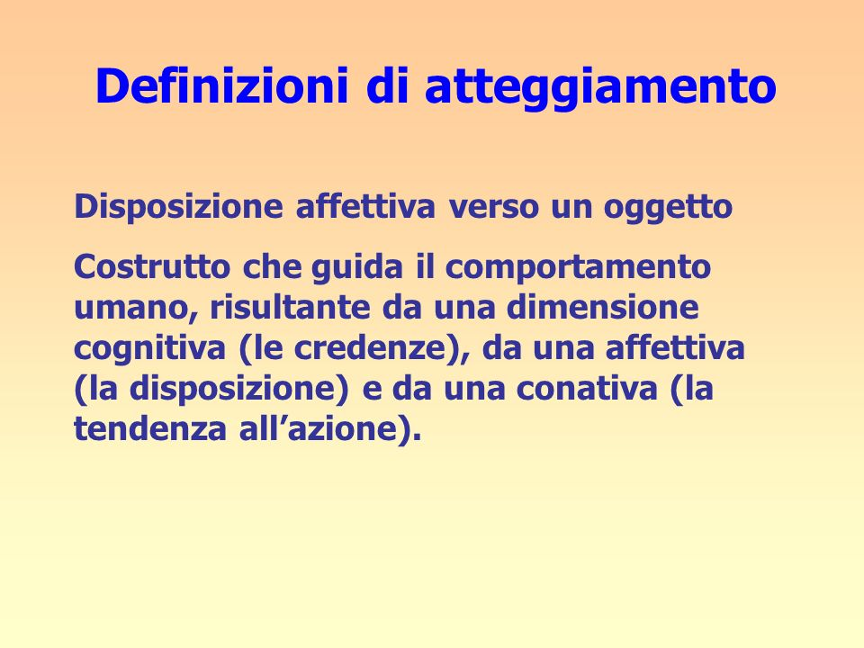Definizioni di atteggiamento