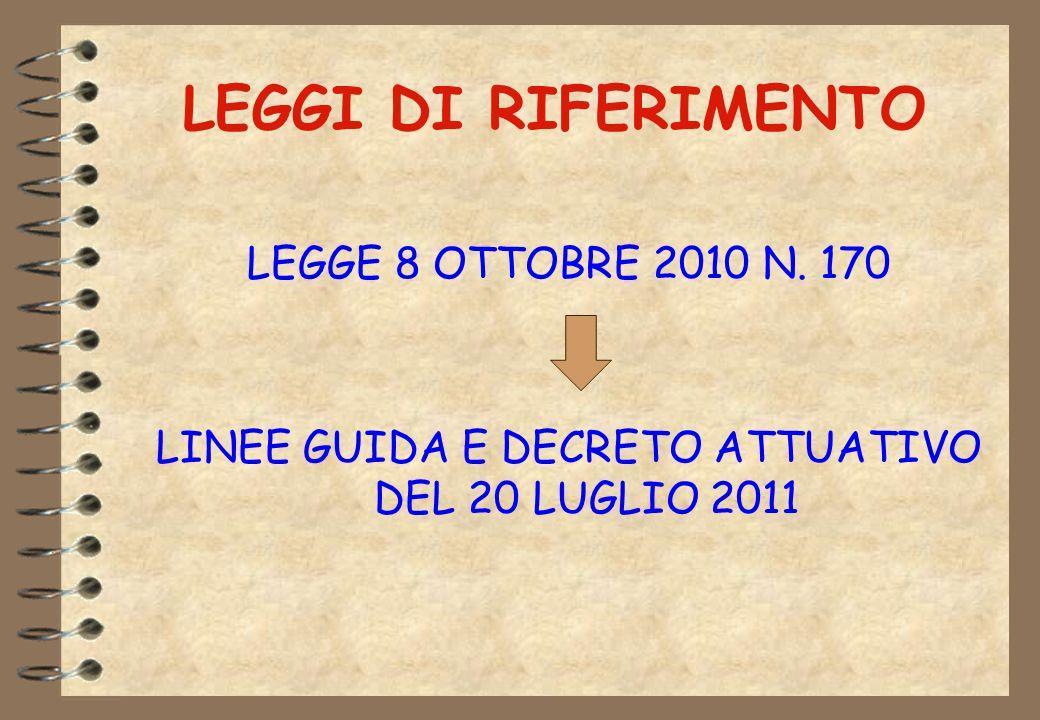 LINEE GUIDA E DECRETO ATTUATIVO DEL 20 LUGLIO 2011