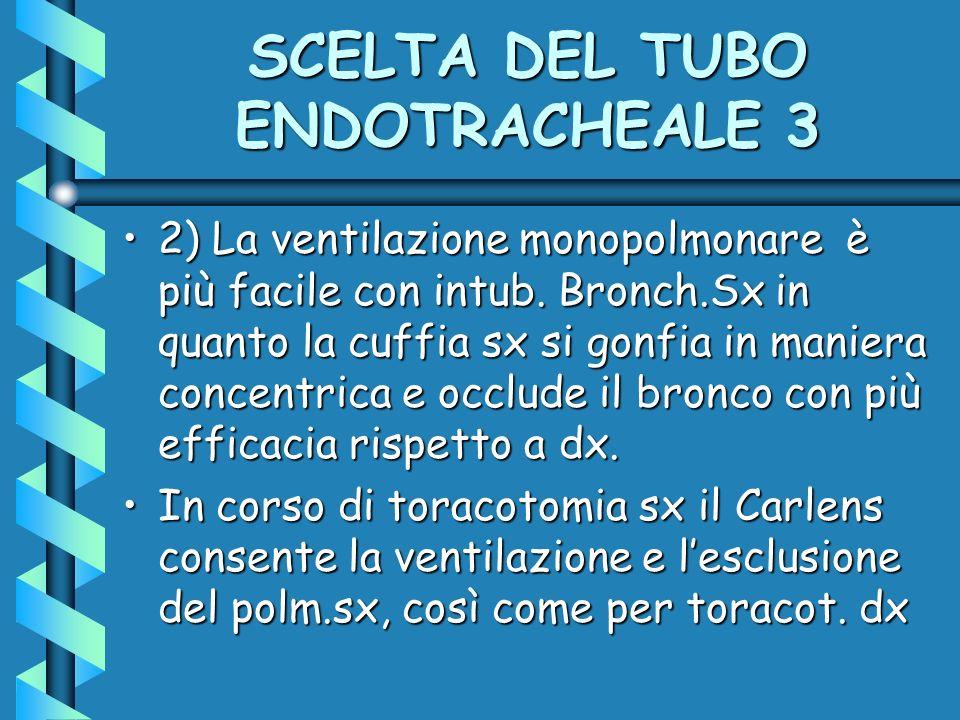 SCELTA DEL TUBO ENDOTRACHEALE 3
