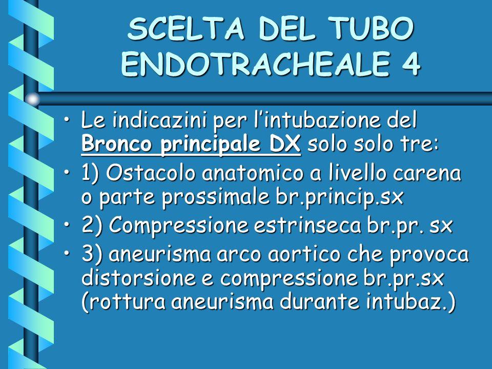 SCELTA DEL TUBO ENDOTRACHEALE 4