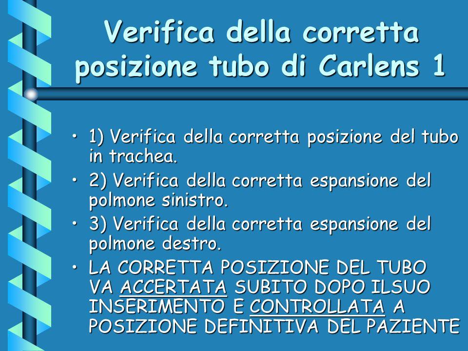 Verifica della corretta posizione tubo di Carlens 1