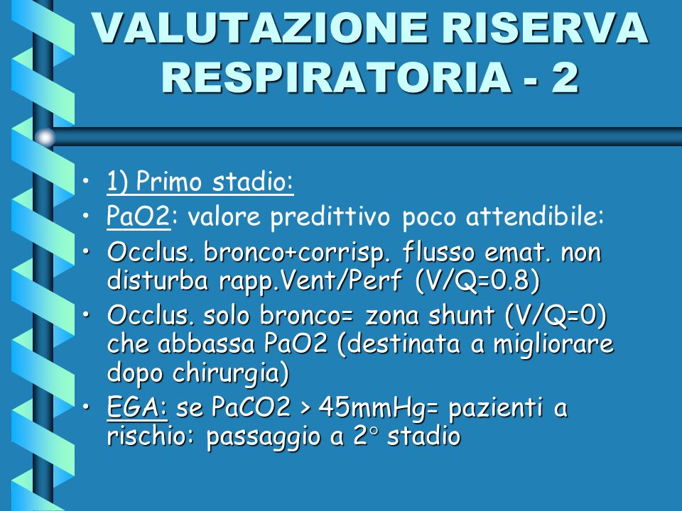 VALUTAZIONE RISERVA RESPIRATORIA - 2