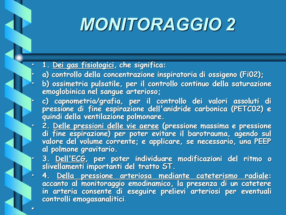MONITORAGGIO 2 1. Dei gas fisiologici, che significa: