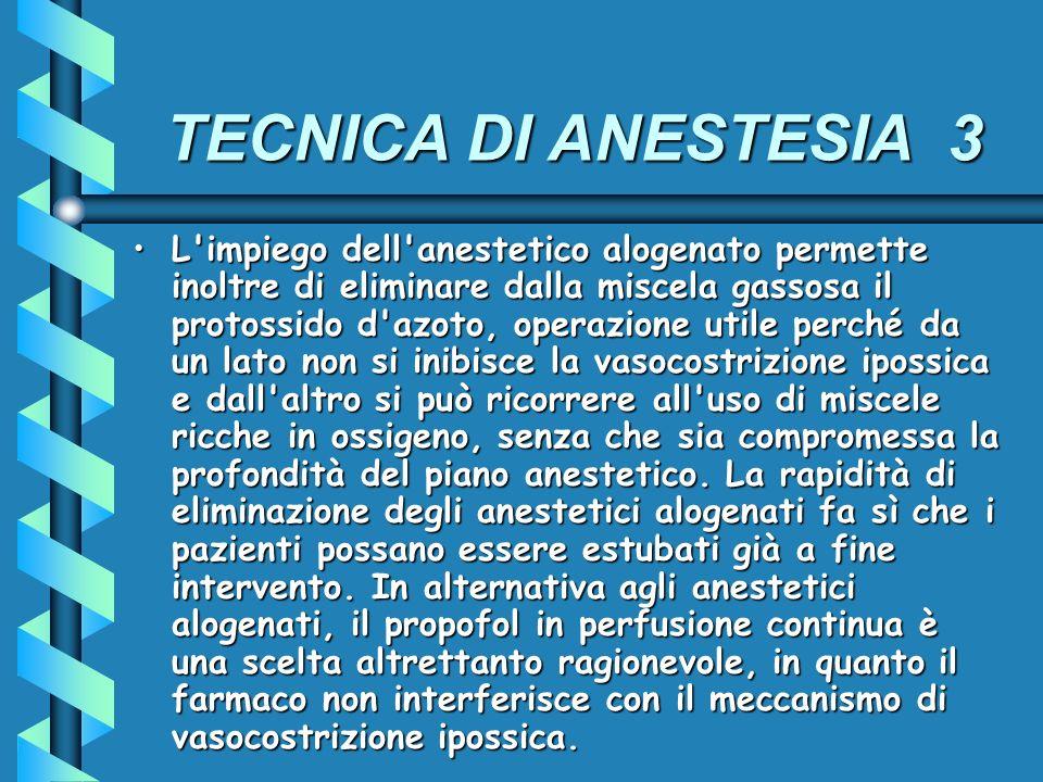TECNICA DI ANESTESIA 3