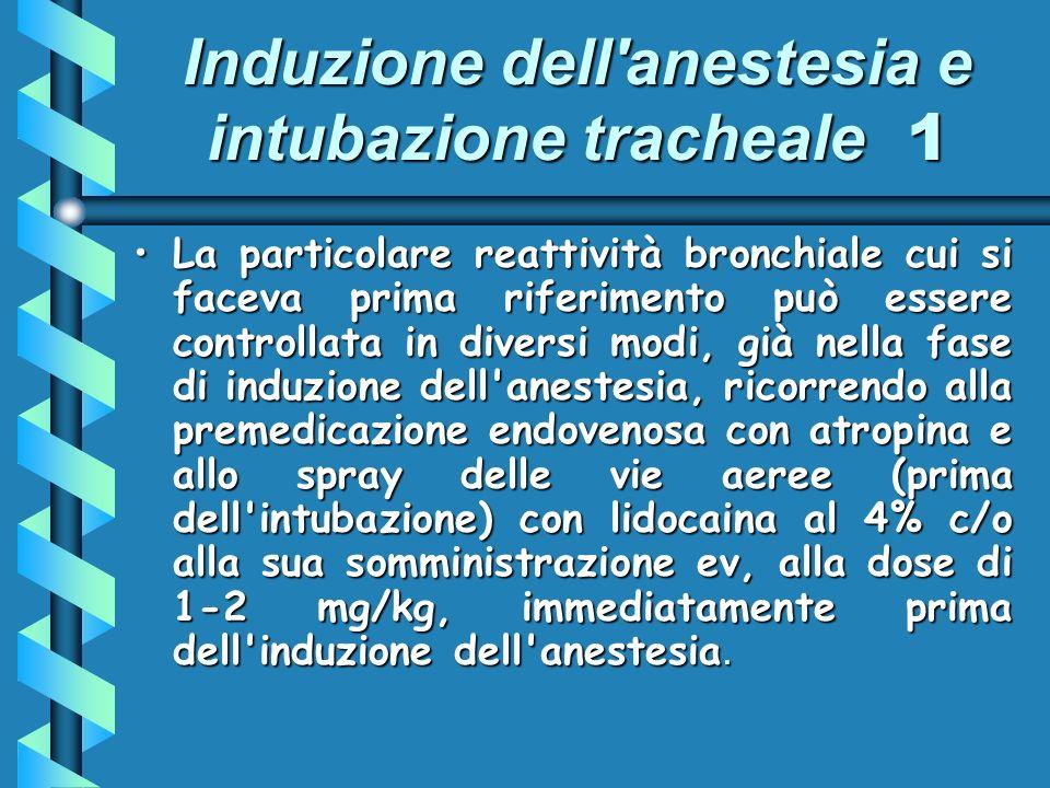 Induzione dell anestesia e intubazione tracheale 1
