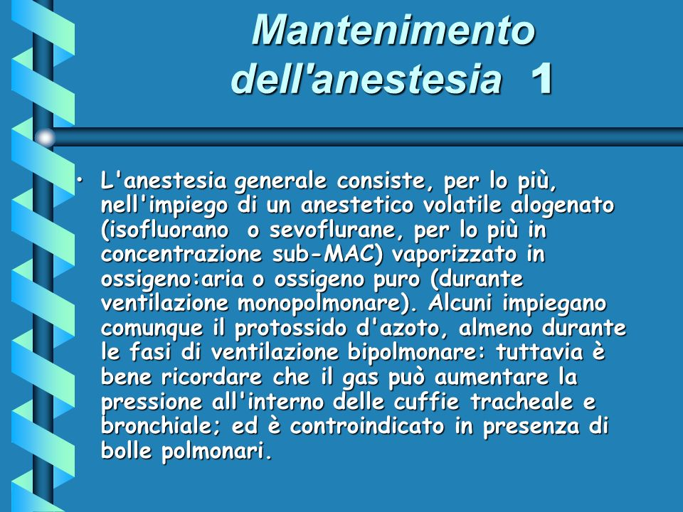 Mantenimento dell anestesia 1