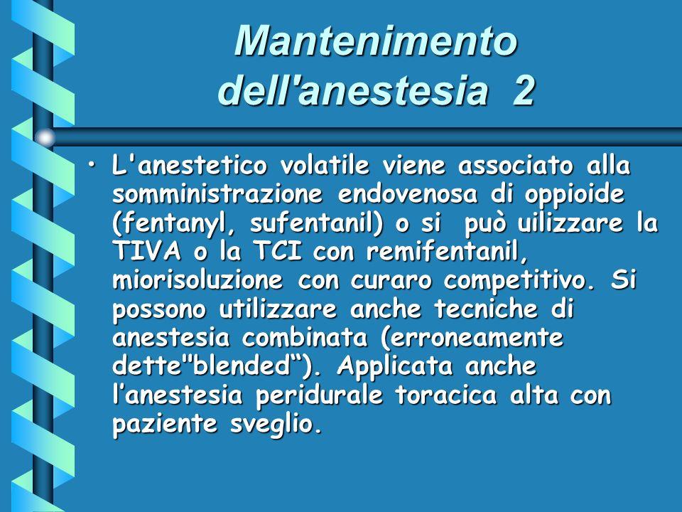Mantenimento dell anestesia 2
