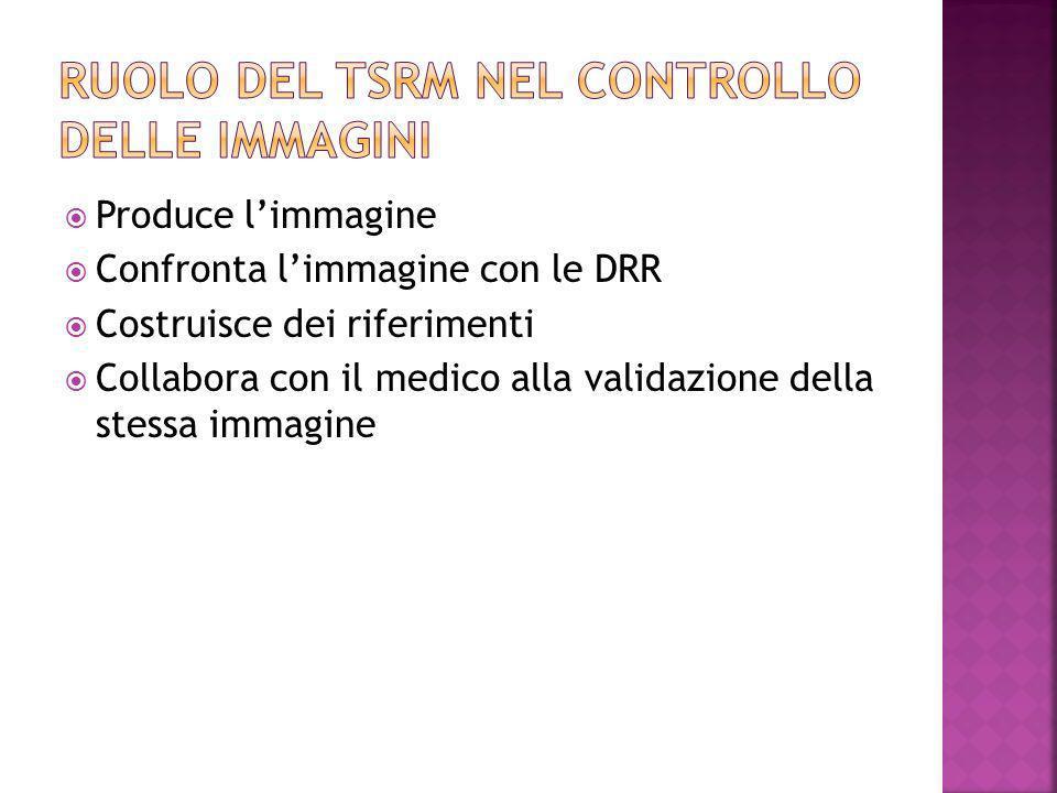 RUOLO DEL TSRM NEL CONTROLLO DELLE IMMAGINI