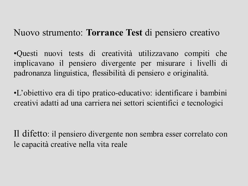 Nuovo strumento: Torrance Test di pensiero creativo