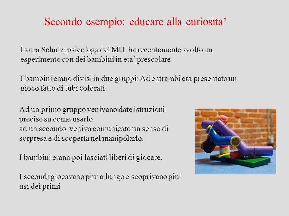Secondo esempio: educare alla curiosita'