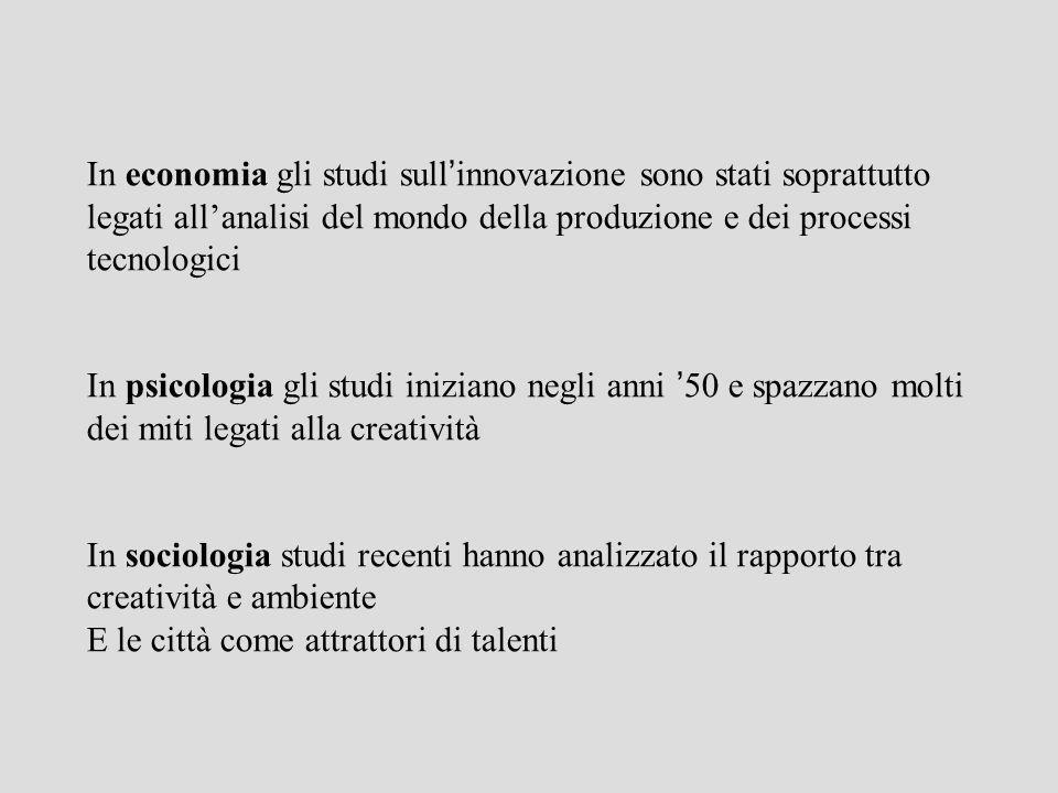In economia gli studi sull'innovazione sono stati soprattutto legati all'analisi del mondo della produzione e dei processi tecnologici