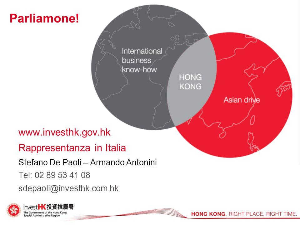 Parliamone! www.investhk.gov.hk Rappresentanza in Italia