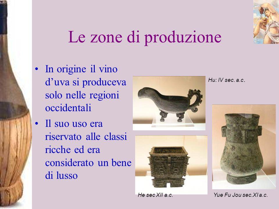 Le zone di produzione In origine il vino d'uva si produceva solo nelle regioni occidentali.