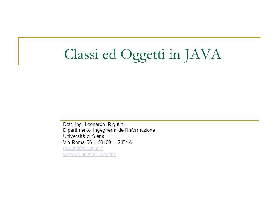 Classi ed Oggetti in JAVA