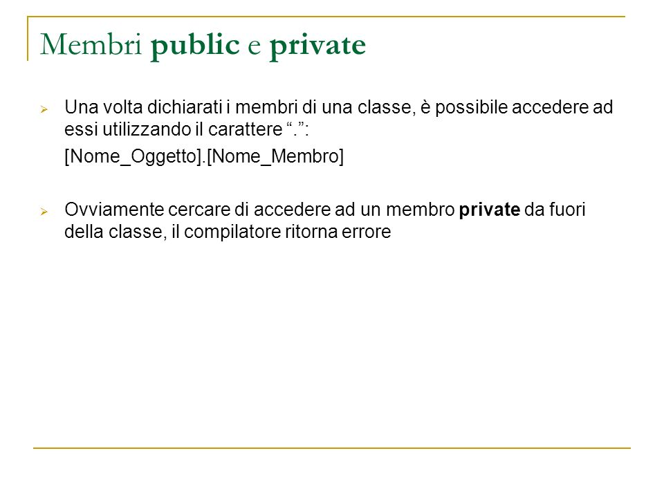 Membri public e private