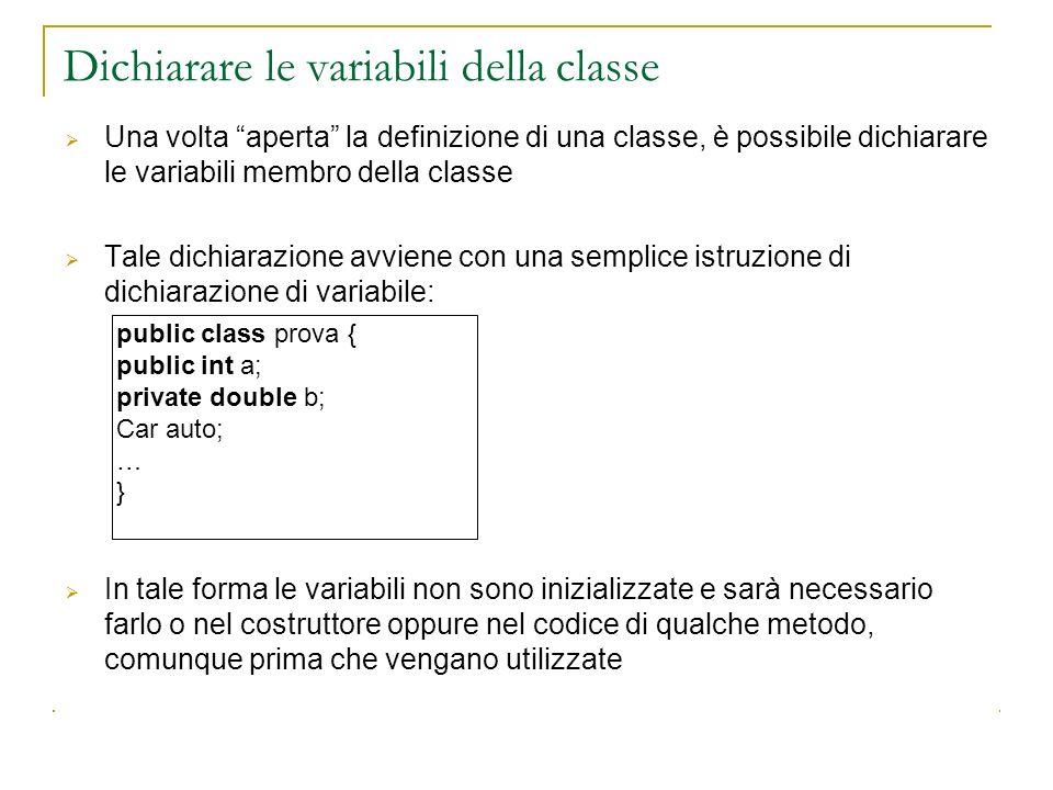 Dichiarare le variabili della classe