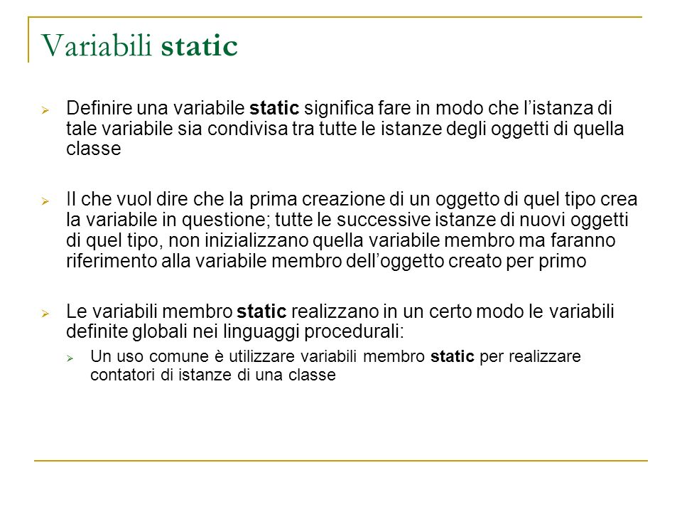 Variabili static