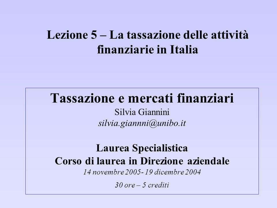 Lezione 5 – La tassazione delle attività finanziarie in Italia