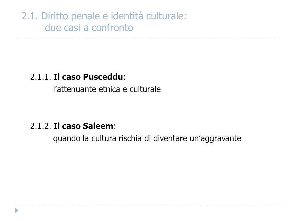 2.1. Diritto penale e identità culturale: due casi a confronto