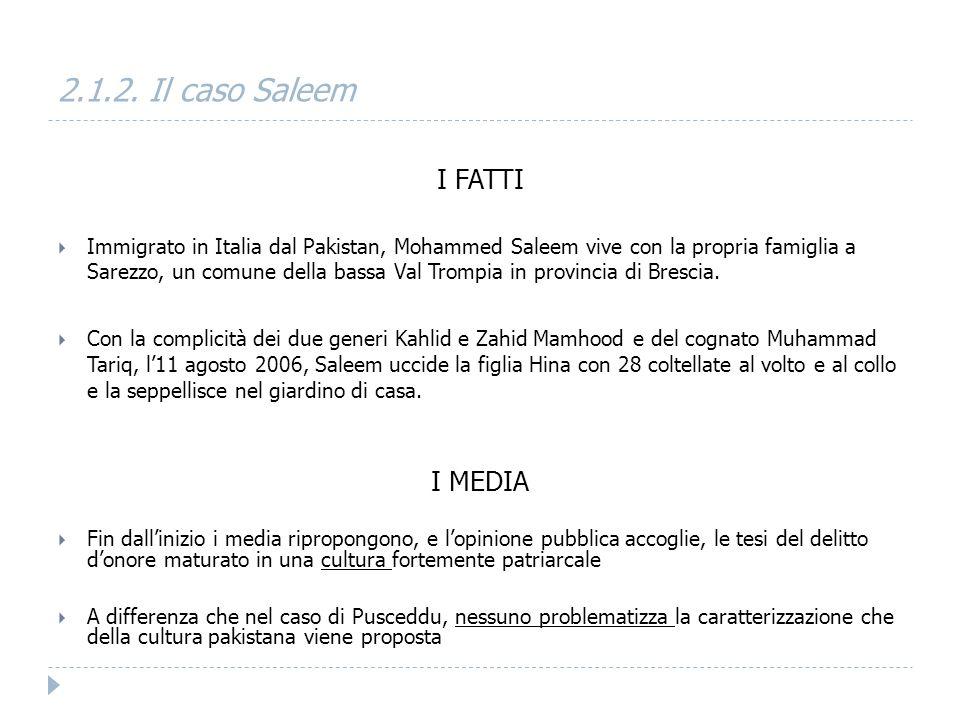 2.1.2. Il caso Saleem I FATTI I MEDIA