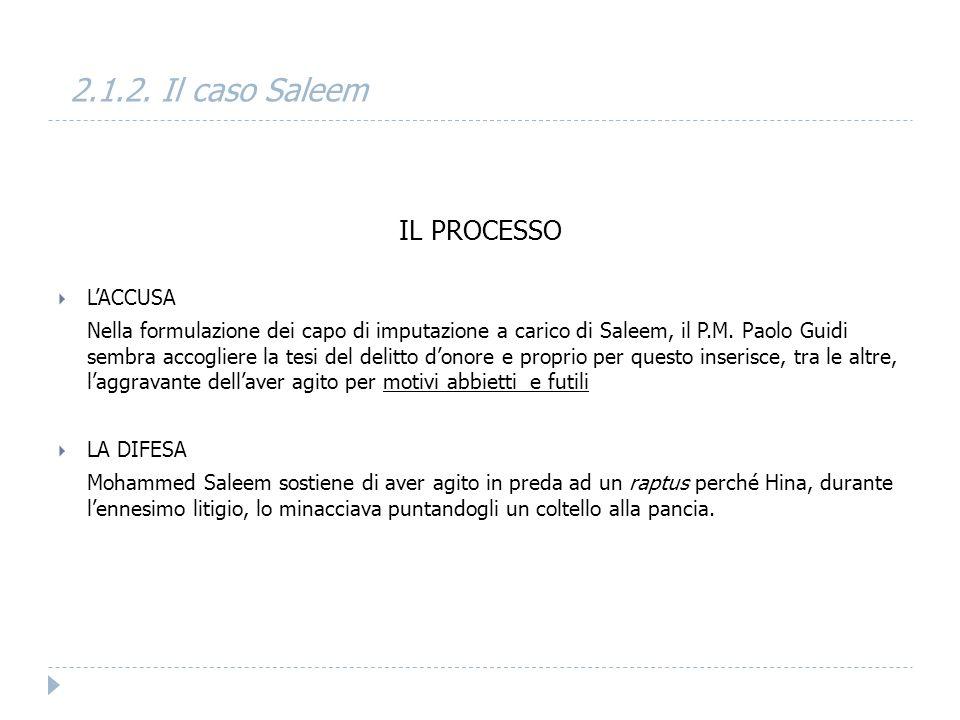 2.1.2. Il caso Saleem IL PROCESSO L'ACCUSA