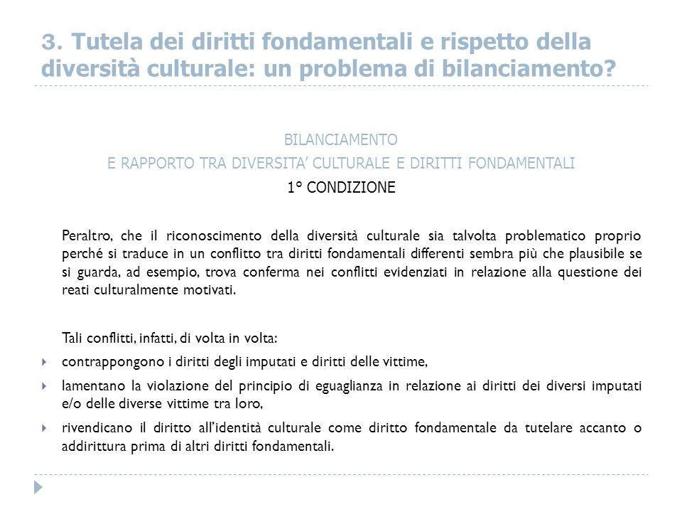 E RAPPORTO TRA DIVERSITA' CULTURALE E DIRITTI FONDAMENTALI