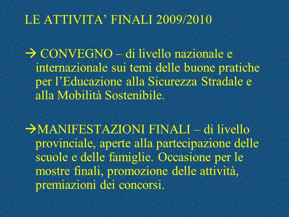 LE ATTIVITA' FINALI 2009/2010