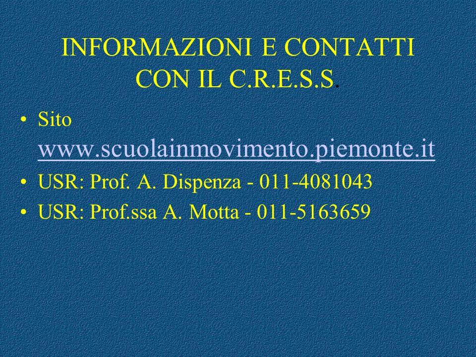 INFORMAZIONI E CONTATTI CON IL C.R.E.S.S.