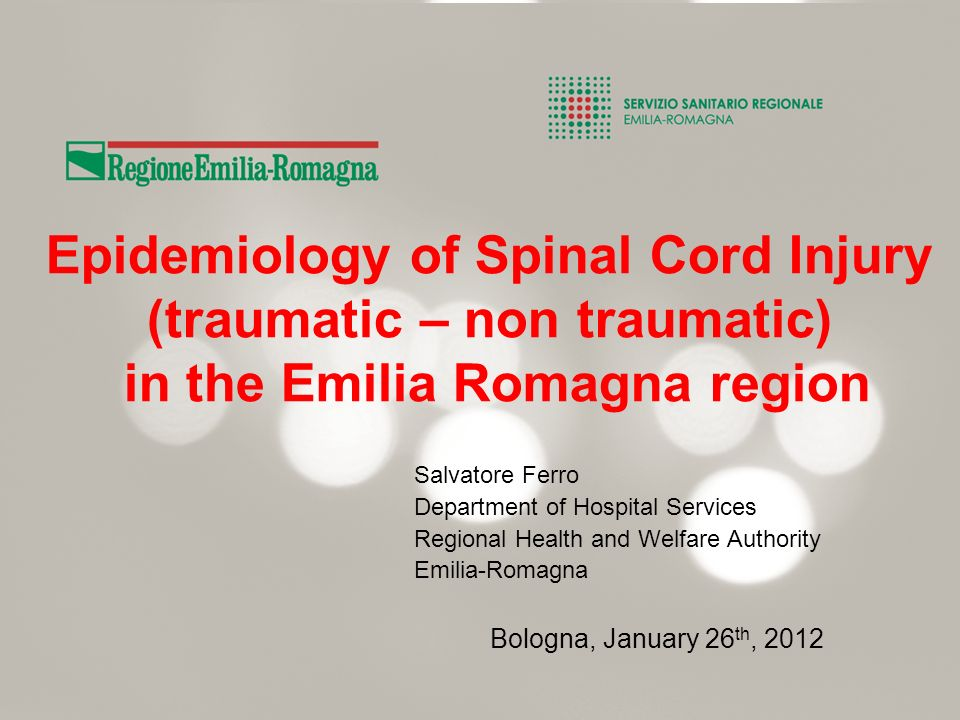 Epidemiology of Spinal Cord Injury (traumatic – non traumatic) in the Emilia Romagna region