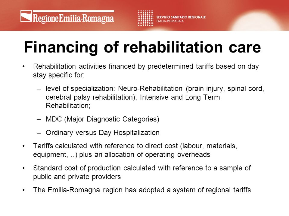 Financing of rehabilitation care