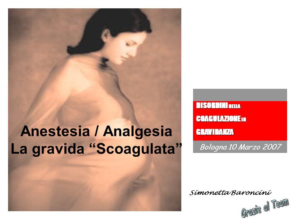 Anestesia / Analgesia La gravida Scoagulata