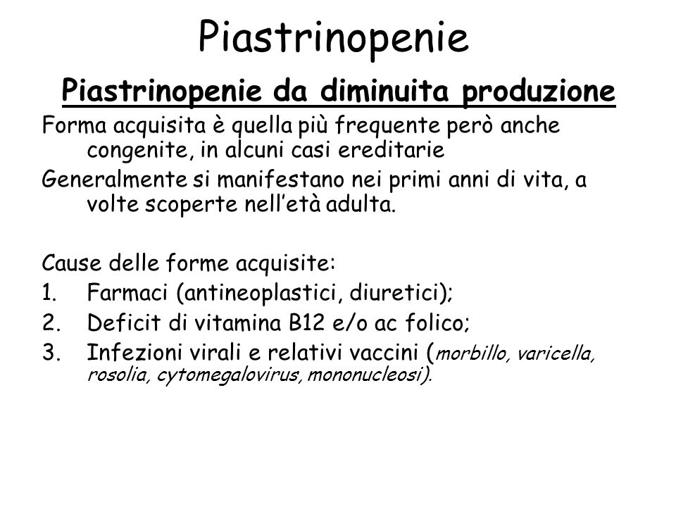 Piastrinopenie da diminuita produzione