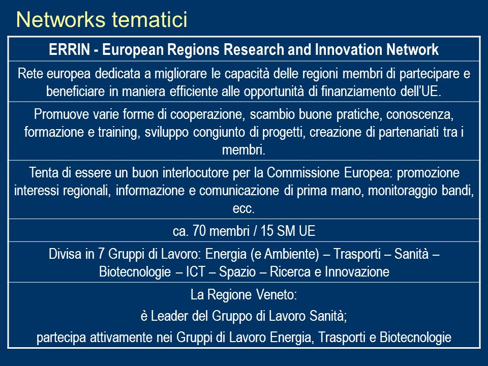 Networks tematiciERRIN - European Regions Research and Innovation Network.