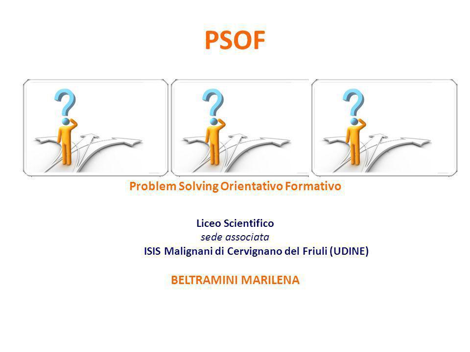 PSOF Problem Solving Orientativo Formativo BELTRAMINI MARILENA