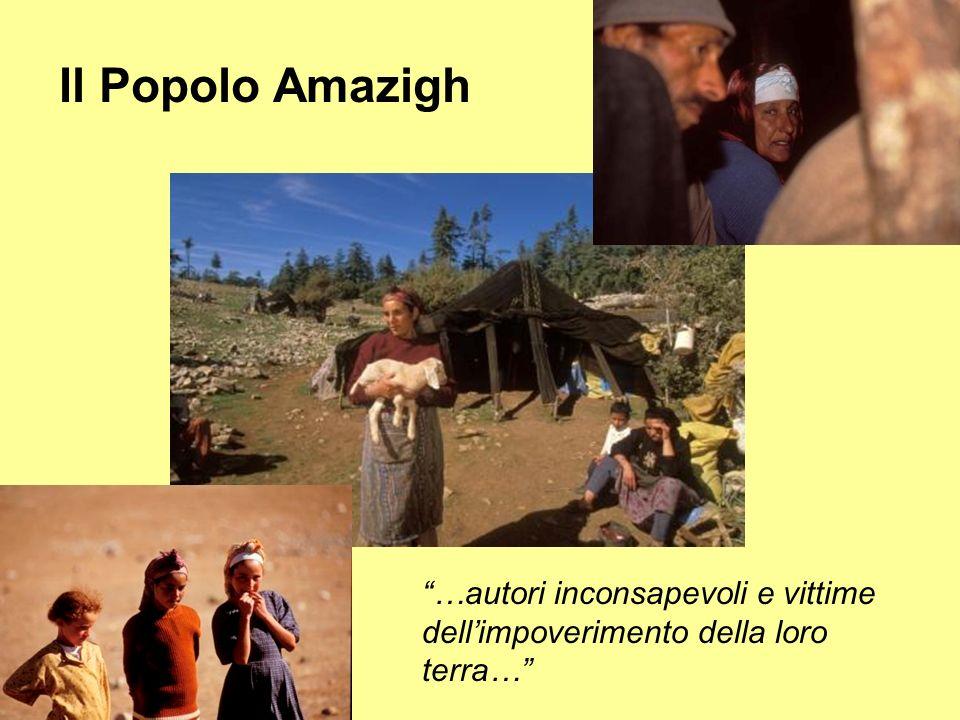 Il Popolo Amazigh …autori inconsapevoli e vittime dell'impoverimento della loro terra…