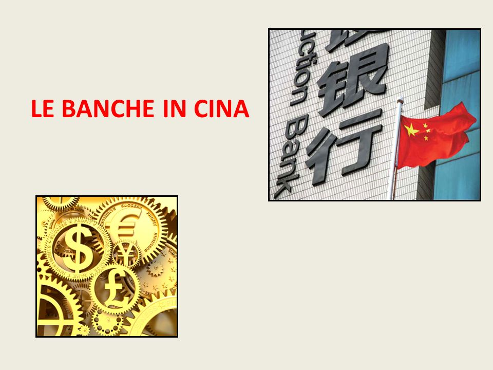 LE BANCHE IN CINA