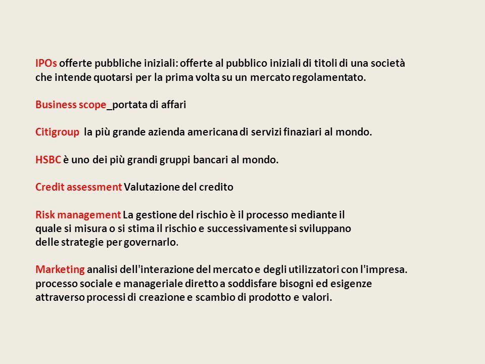IPOs offerte pubbliche iniziali: offerte al pubblico iniziali di titoli di una società