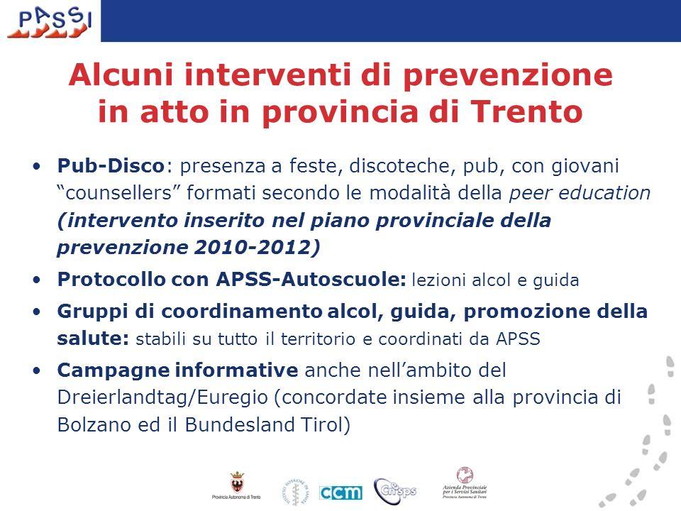 Alcuni interventi di prevenzione in atto in provincia di Trento