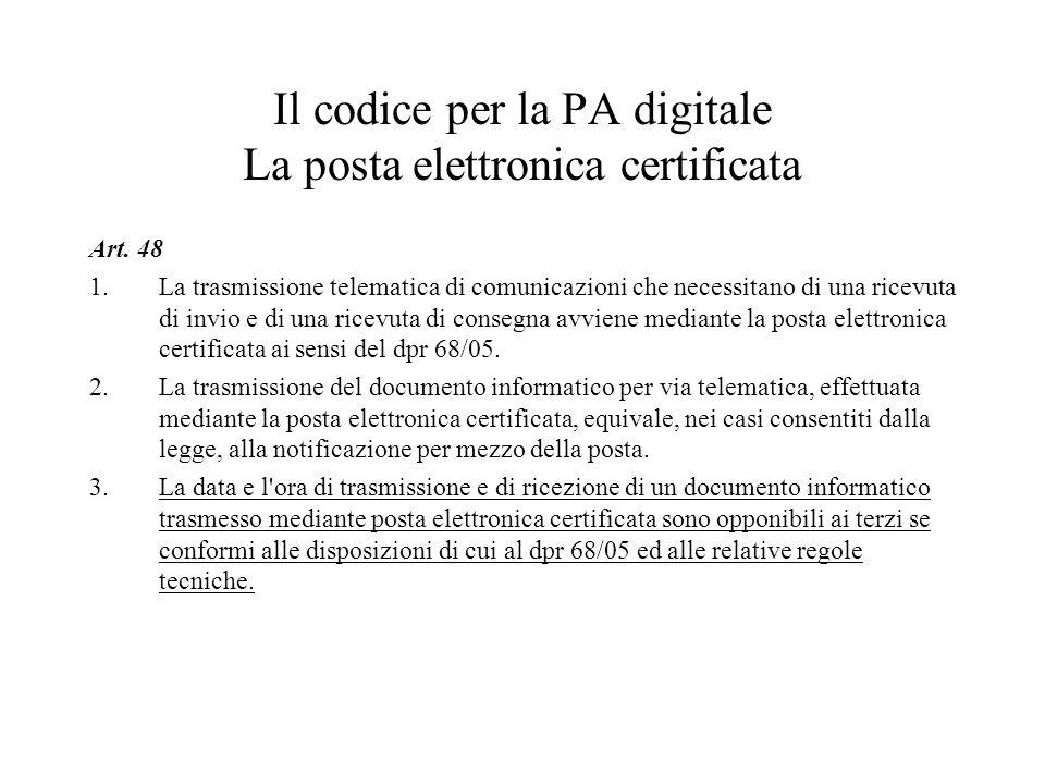 Il codice per la PA digitale La posta elettronica certificata