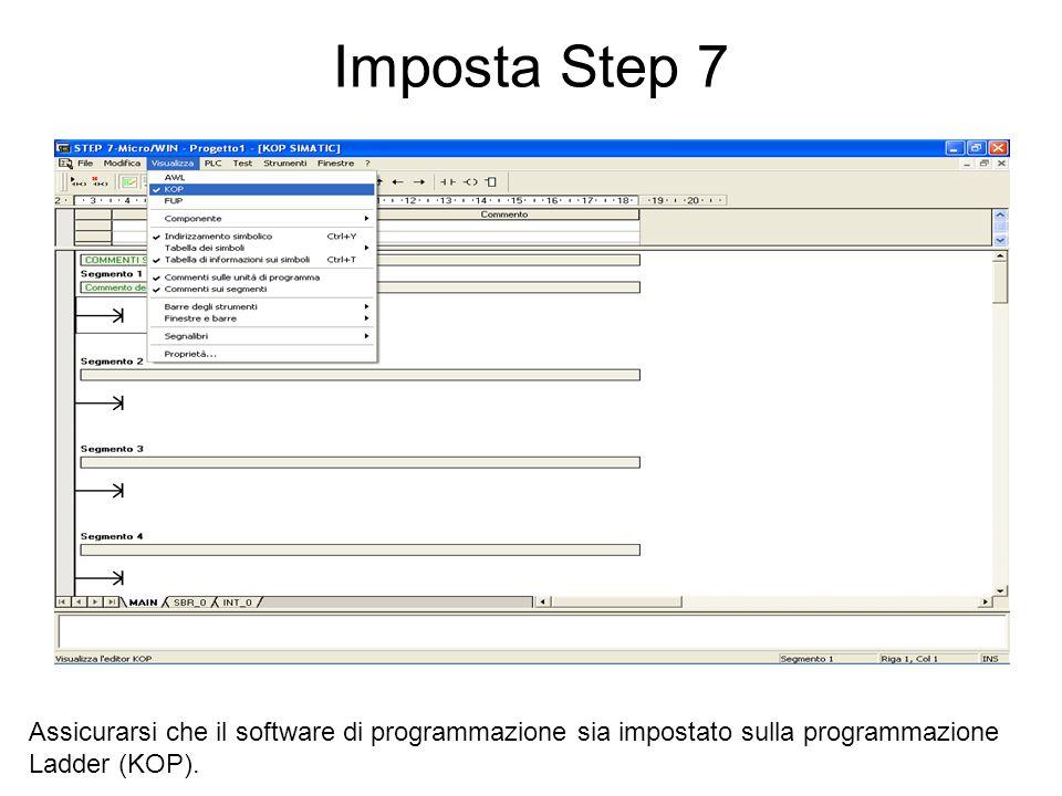 Imposta Step 7Assicurarsi che il software di programmazione sia impostato sulla programmazione Ladder (KOP).