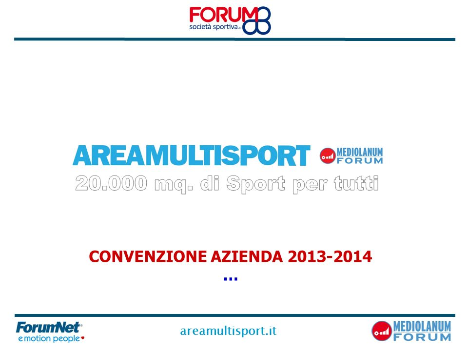 20.000 mq. di Sport per tutti CONVENZIONE AZIENDA 2013-2014 …